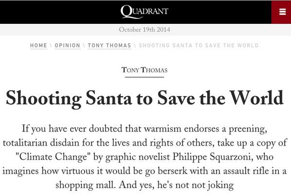 Shooting Santa to Save the World: Warmist Philippe Squarzoni's book 'imagines how virtuous it would be go berserk with an assault rifle in a shopping mall. And yes, he's not not joking'
