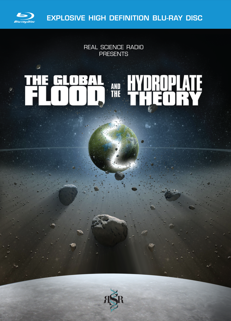 Case cover for RSR's Global Flood and Hydroplate Theory Blu-ray/DVD/download/streaming video