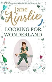 Looking for Wonderland by Jane Ainslie