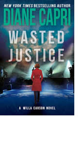Wasted Justice by Diane Capri