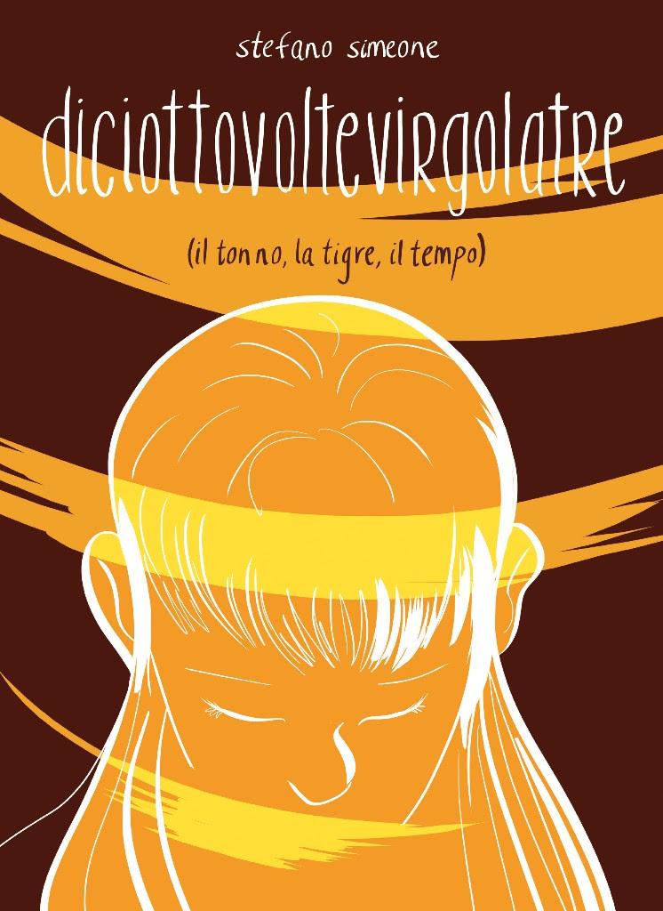 """""""Diciottovoltevirgolatre"""" è Il nuovo graphic novel di Stefano Simeone"""