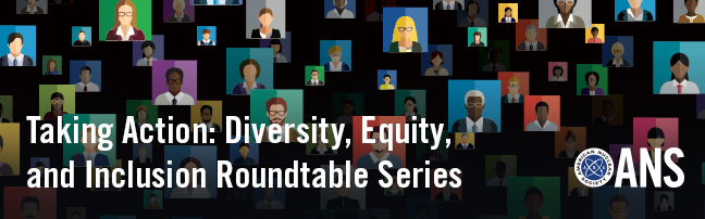 Taking Action: Diversity, Equity, and Inclusion Roundtable Series