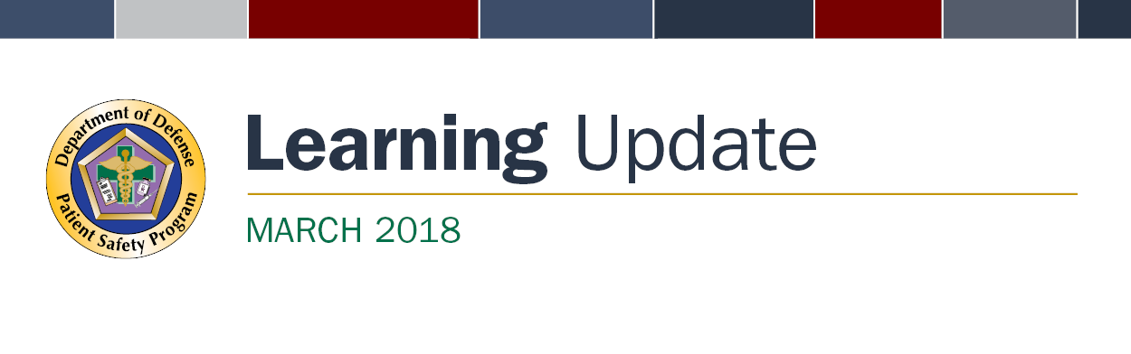 Patient Safety Program March 2018 Learning Update banner