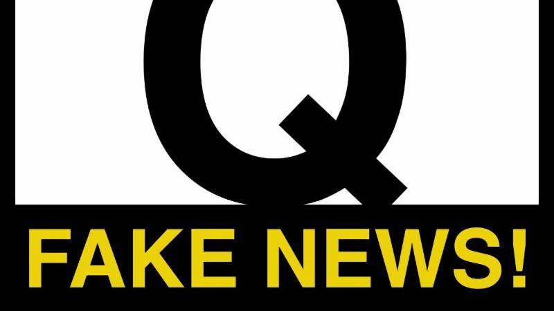 Q #FakeNews 7f25f3ac-1ed7-4387-b779-dd94dbea6091