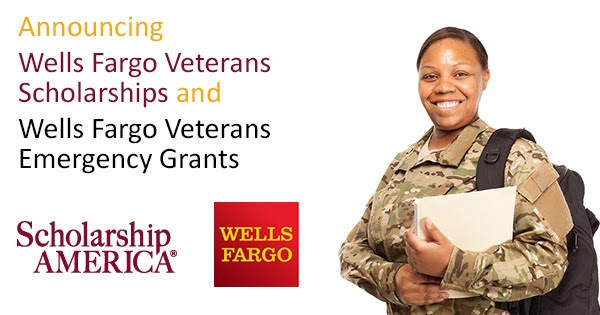 Announcing the Wells Fargo Veterans Scholarship Program and Wells Fargo Veterans Emergency Grants