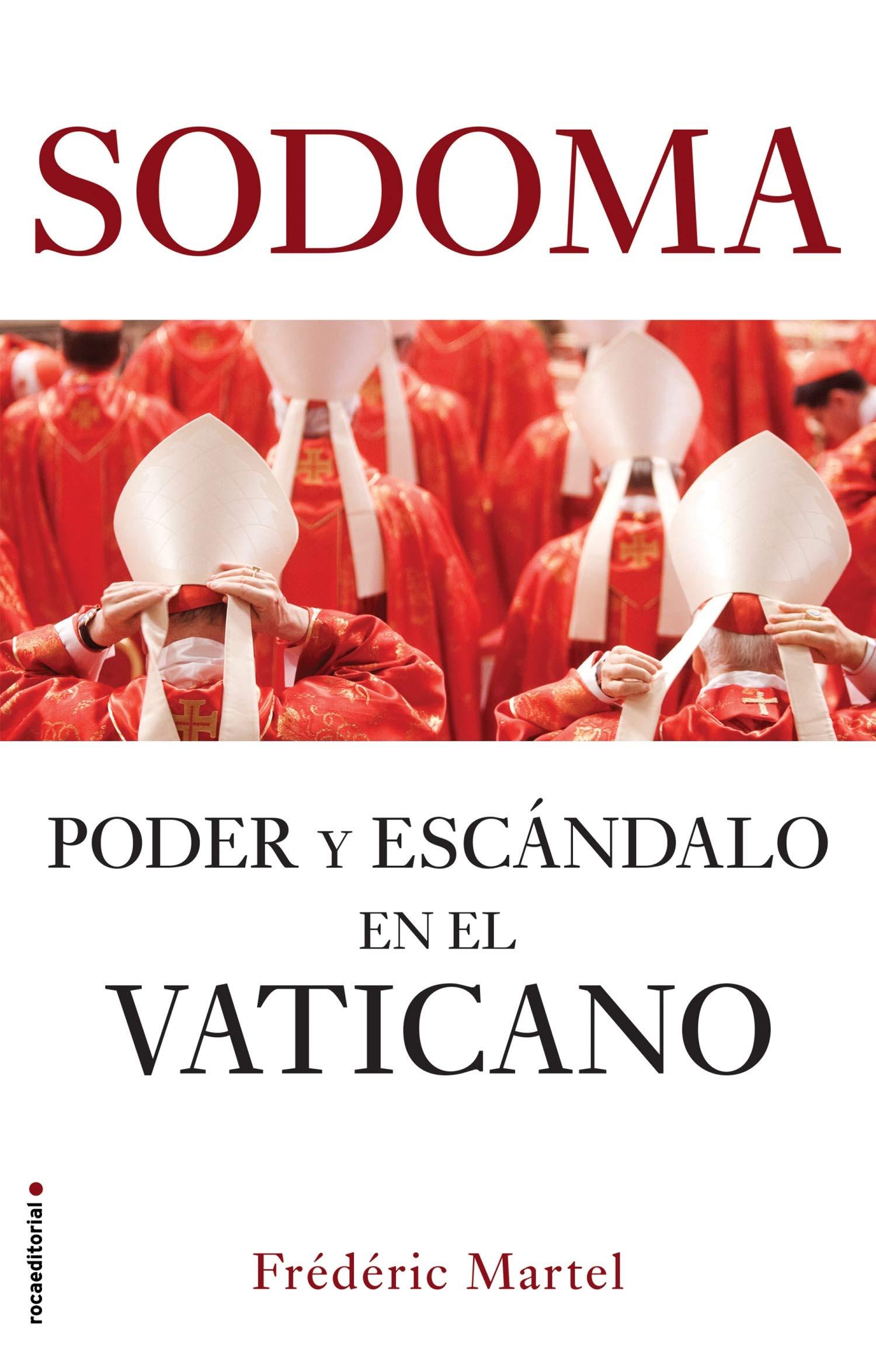 Resultado de imagen para sodoma poder y escandalo en el vaticano