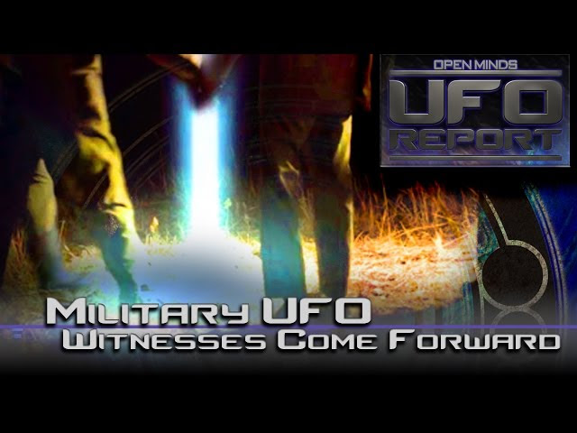 Military UFO Witnesses Come Forward! - Open Minds UFO Report  Sddefault