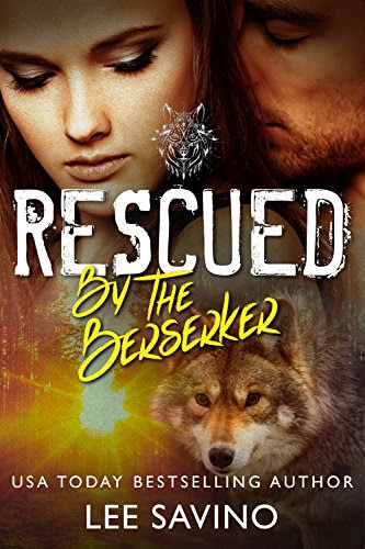 Cover for 'Rescued by the Berserker (The Berserker Brides Book 1)'