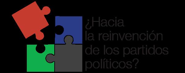 ¿Hacia la reinvención de los partidos políticos?