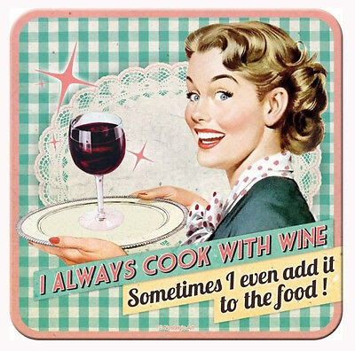 Retro Metal Coaster I ALWAYS COOK WITH WINE 9 x 9cm with cork base 1950's  Style | eBay