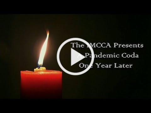 IMCCA Pandemic Coda - One Year Later