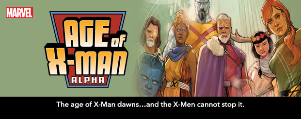 AGE OF X-MAN ALPHA #1 The age of X-Man dawns…and the X-Men cannot stop it.