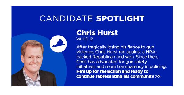 Candidate Spotlight: Chris Hurst, VA HD 12