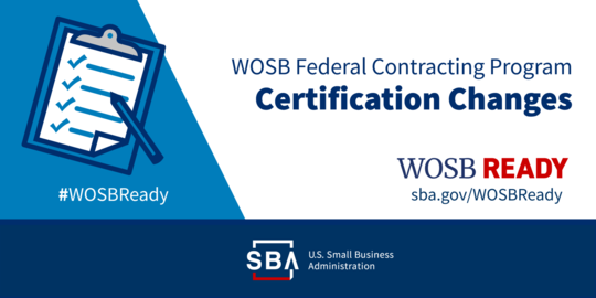 WOSB Ready Women-Owned Small Business Federal Contracting program Certification changes