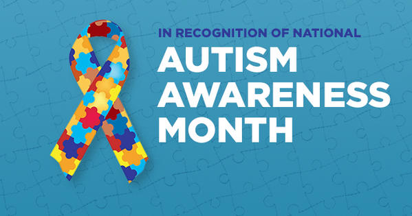 In Recognition of Autism Awareness Month