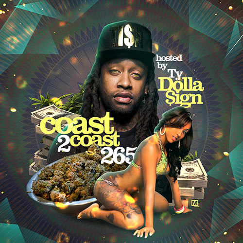 Coast 2 Coast Mixtape 265 Hosted by Ty Dolla $ign