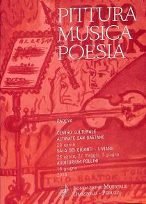 Pittura Musica Poesia. Ciclo di concerti della Fondazione Musicale Omizzolo-Peruzz