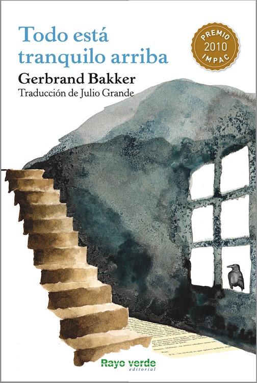 Todo está tranquilo arriba - Gerbrand Bakker