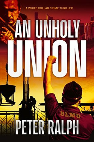 An Unholy Union by Peter   Ralph