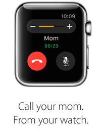 Call your mom. From your watch.