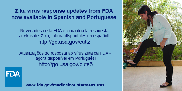 Zika virus response updates from FDA now available in Spanish and Portuguese