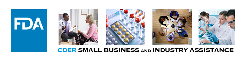 FDA/CDER's Small Business and Industry Assistance (CDER SBIA)