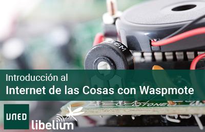 Introducción al Internet de las Cosas con Waspmote