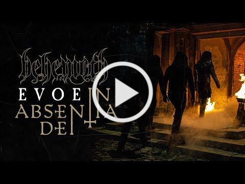 BEHEMOTH - Evoe (In Absentia Dei)