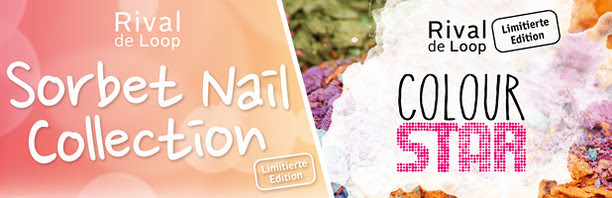 "Rival de Loop ""Sorbet Nail Collection"" LE & Rival de Loop ""Colour Star"" LE"