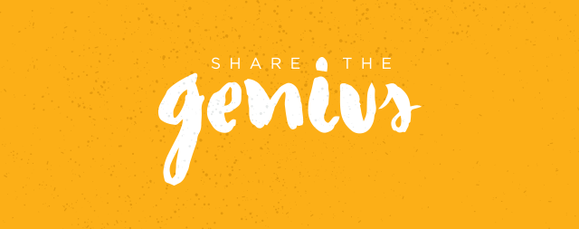 Share the Genius
