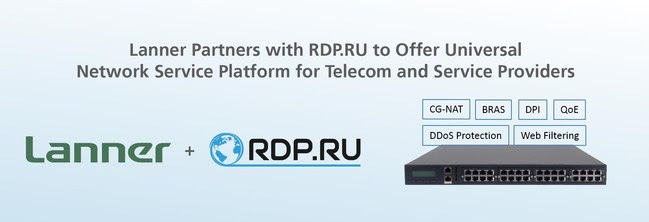 Lanner announced the partnership with RDP.RU to launch the new Universal Network Service Platform that consolidates key network functions in a single 1RU network appliance for telecom operators and enterprises.