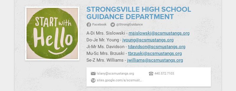 STRONGSVILLE HIGH SCHOOL GUIDANCE DEPARTMENT Facebook @StrongGuidance A-Di Mrs. Sislowski -...