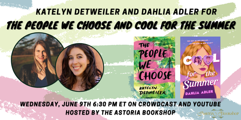 Photos of Katelyn Detweiler and Dahlia Adler along with their book covers. Details of the event as listed below.