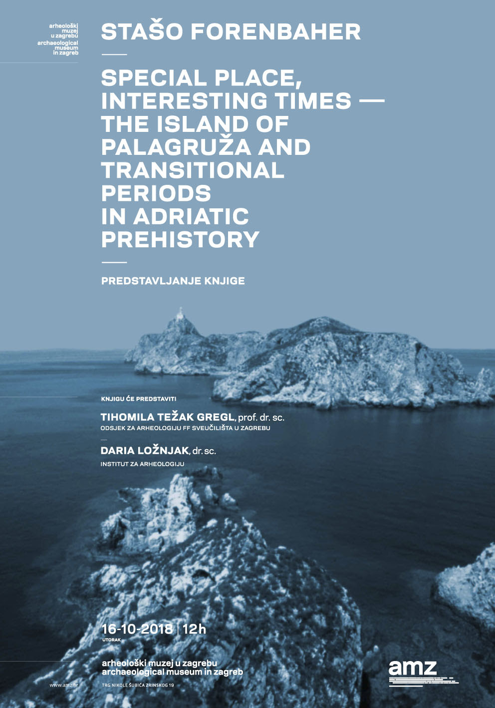 AMZ – Predstavljanje knjige  'Special Place, Interesting Times: The island of Palagruža and transitional periods in Adriatic prehistory' (PRESS)