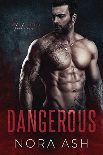 Cover for 'Dangerous (Made & Broken Book 1)'