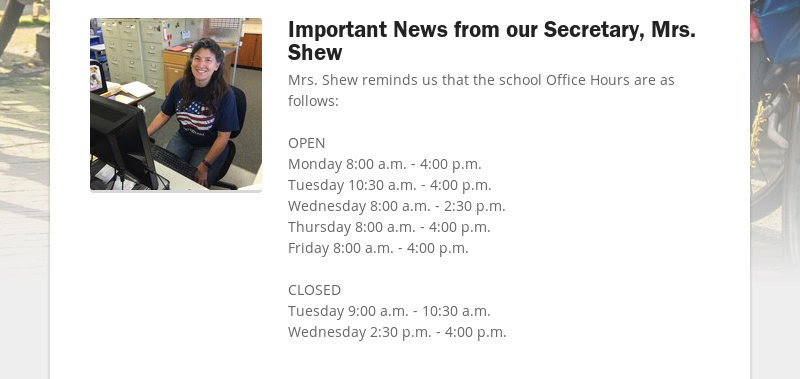 Important News from our Secretary, Mrs. Shew
