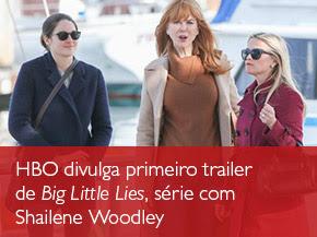 HBO divulga primeiro trailer de Big Little Lies, série com Shailene Woodley