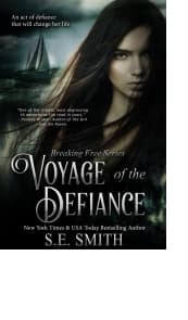 Voyage of the Defiance by S.E. Smith