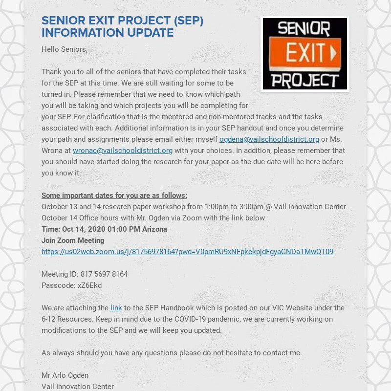 SENIOR EXIT PROJECT (SEP) INFORMATION UPDATE Hello Seniors, Thank you to all of the seniors...