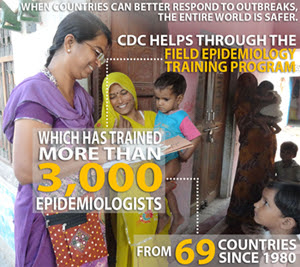 Infographic of the week: When countries can better responde to outbreaks, the entire world is safer. CDC helps through the Field Epidemiology Training Program, which has trained more than 3,000 epidemiologists from 69 countries since 1980.