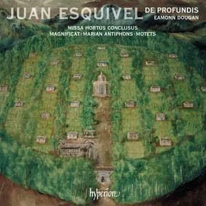 Esquivel: Missa Hortus conclusus, Magnificat & motets Product Image