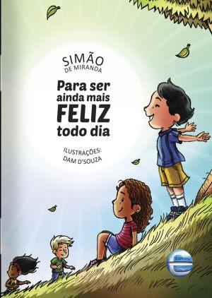 Para ser feliz todo dia - Simão Miranda