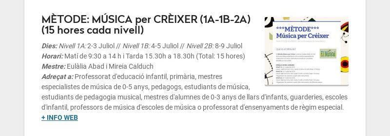 MÈTODE: MÚSICA per CRÈIXER (1A-1B-2A) (15 hores cada nivell) Dies: Nivell 1A: 2-3 Juliol //...