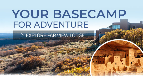 Your Basecamp for Adventure. Explore Far View Lodge