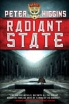 Higgins, Peter - Radiant State (Signed First Edition)