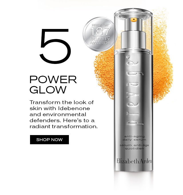 5 POWER GLOW  Transform the look of  skin with Idebenone  and environmental  defenders. Here's to a  radiant transformation.   SHOP NOW