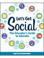 Let's Get Social: The Educator's Guide to Edmodo