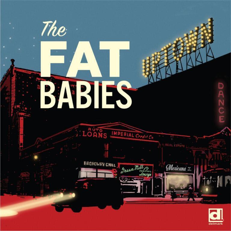 Fat Babies Jazz Uptown