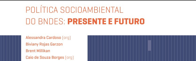 Livro discute política socioambiental do BNDES