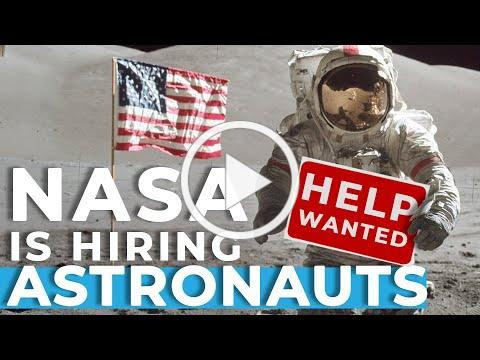 Explorers Wanted: NASA to Hire More New Artemis Generation Astronauts